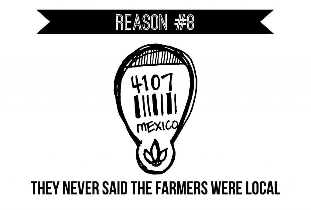 Reason #8 - Farmer-less Markets